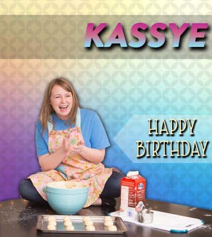 kassye - Happy Birthday, Kassye!