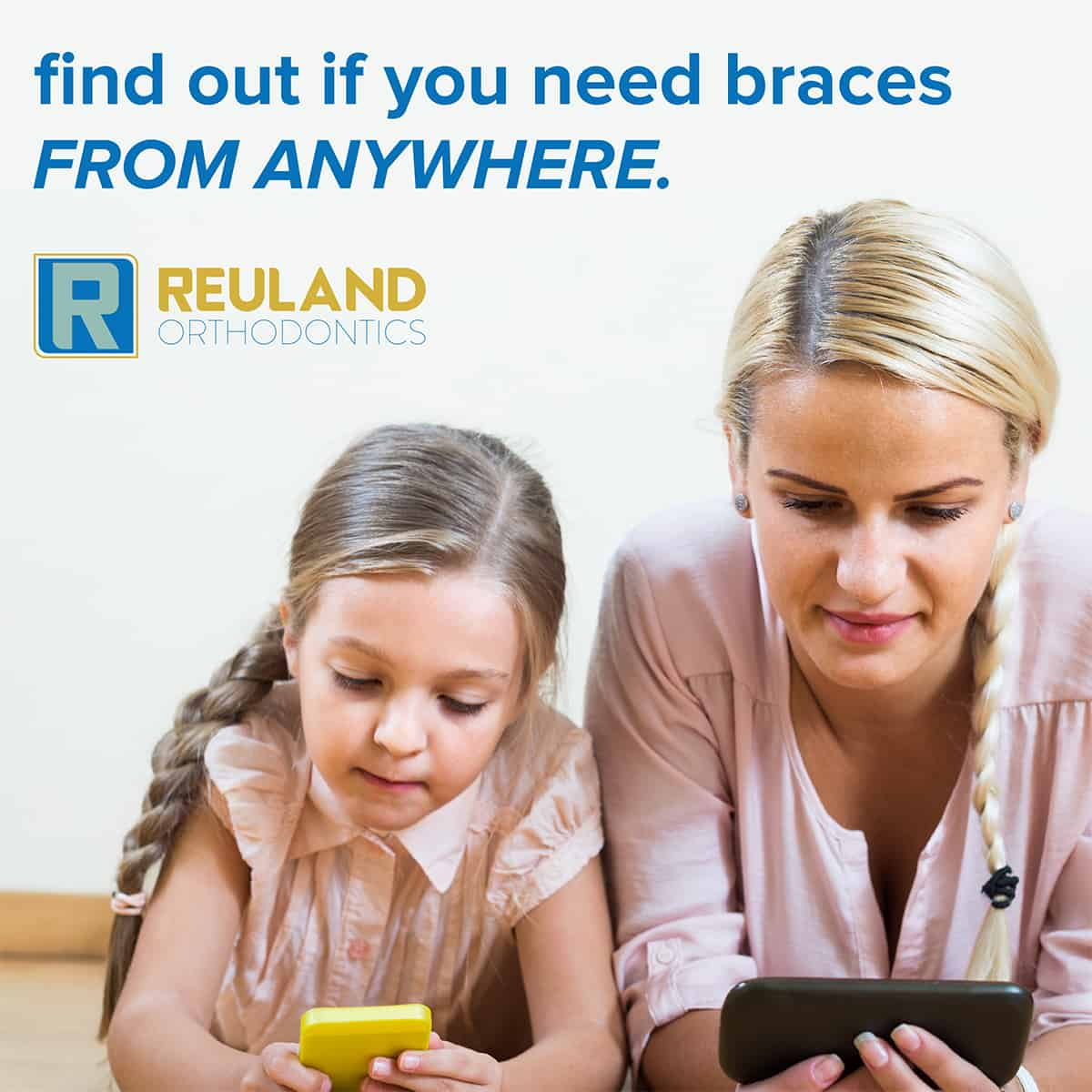 Reuland ad 4 1200x1200 - Introducing Virtual Evaluations! - Free Orthodontic Consults... From Anywhere!